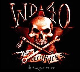 WD-40: Tout pour le rock (anthologie 95-00)