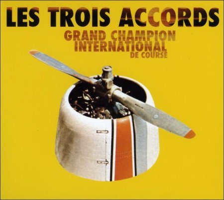 Les Trois Accords: Grand Champion International de Course