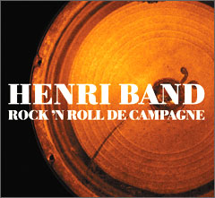 Henri Band: Rock'n'roll de campagne