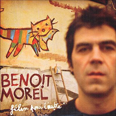 Benoit Morel: Félin pour l'autre