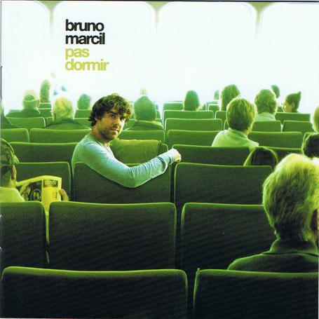 Bruno Marcil: Pas dormir