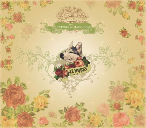 Le Husky: Chanson moderne pour cyniques romantiques