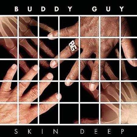 Buddy Guy: Skin Deep