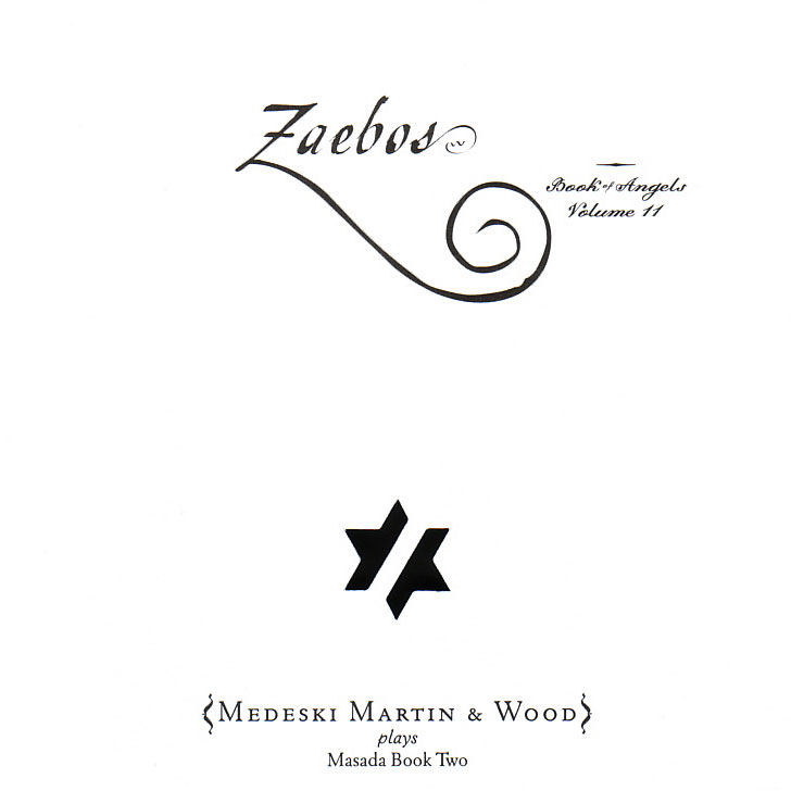 John Zorn: Zaebos – Book of Angels, vol. 11