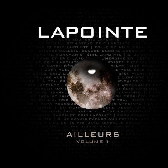 Éric Lapointe: Ailleurs – Volume 1