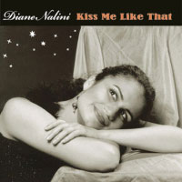 Diane Nalini: Kiss Me Like That