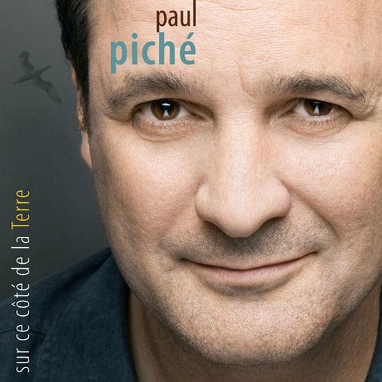 Paul Piché: Sur ce côté de la Terre