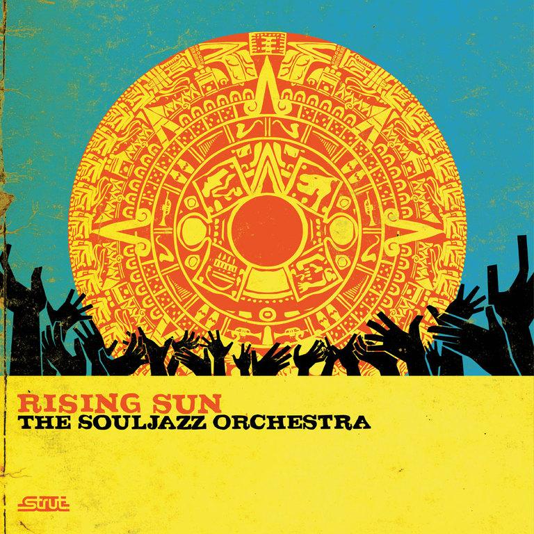 The Souljazz Orchestra: Rising Sun