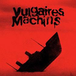 Vulgaires Machins: Requiem pour les sourds