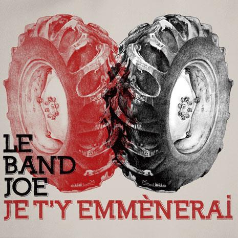 Le Band Joe: Je t'y emmènerai