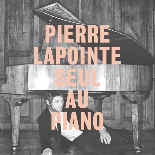Pierre Lapointe: Seul au piano