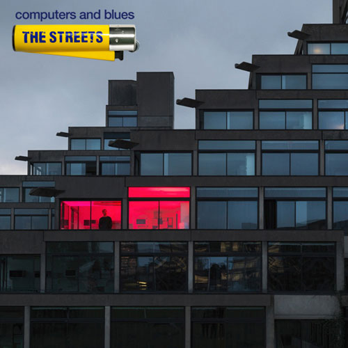 The Streets: Computer & Blues