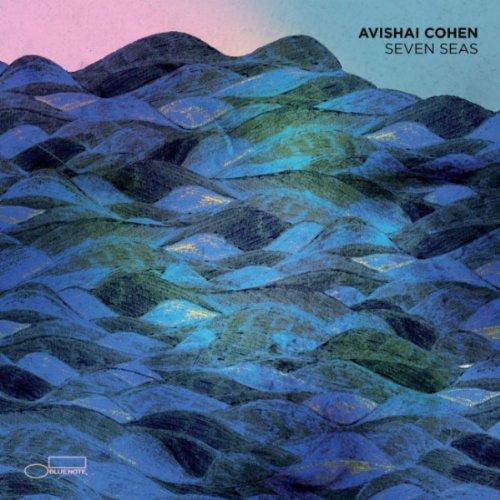 Avishai Cohen: Seven Seas