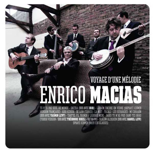 Enrico Macias: Voyage d'une mélodie