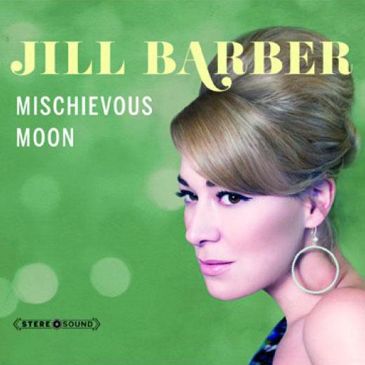 Jill Barber: Mischievous Moon