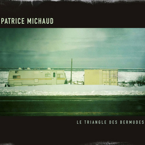 Patrice Michaud: Le triangle des Bermudes