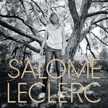 Salomé Leclerc: Sous les arbres