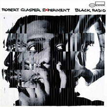 Robert Glasper Experience: Black Radio
