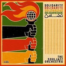 The Souljazz Orchestra: Solidarity