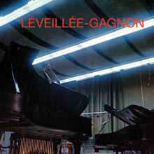 Claude Léveillée, André Gagnon (réédition): Léveillée – Gagnon