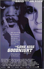 Long Kiss Goodnight (The)